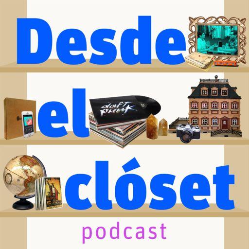 Cover art for podcast Desde el clóset podcast
