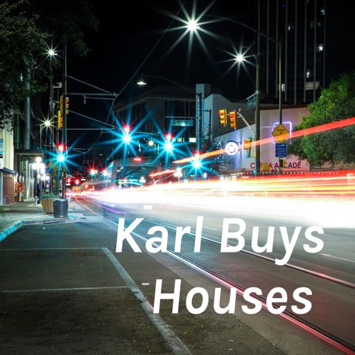 Cover art for podcast Karl Buys Houses