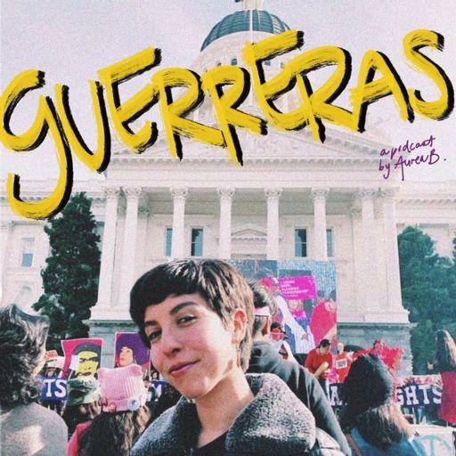 Cover art for podcast Guerreras