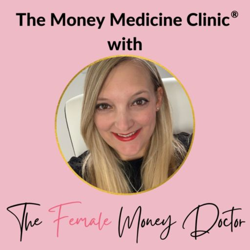 Cover art for podcast The Money Medicine Clinic Podcast