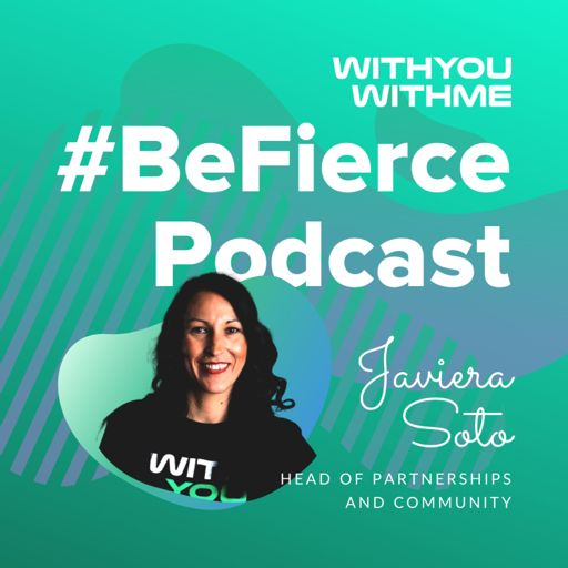 Cover art for podcast WYWM #BeFierce Podcast