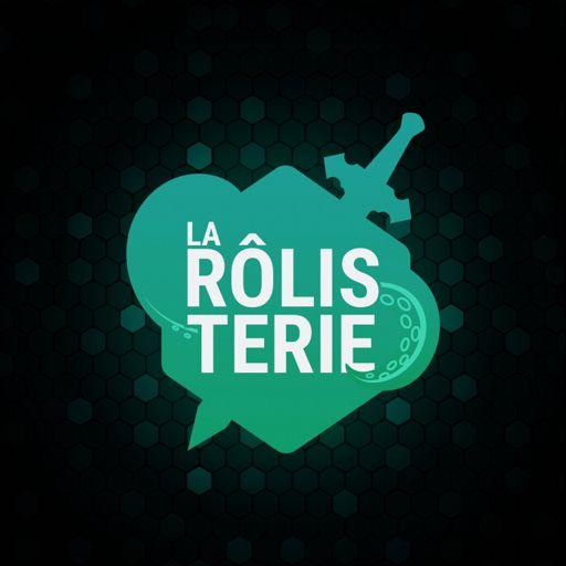 Cover art for podcast La Rôlisterie