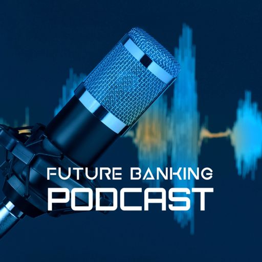 Cover art for podcast Future Banking