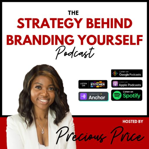Cover art for podcast The Strategy Behind Branding Yourself