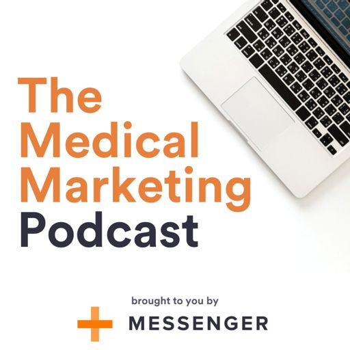 Cover art for podcast The Medical Marketing Podcast