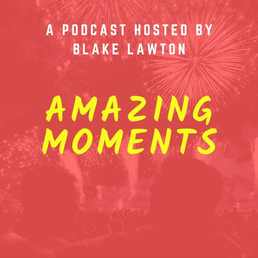 Cover art for podcast Amazing Moments