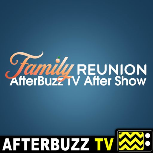 Cover art for podcast The Family Reunion After Show Podcast