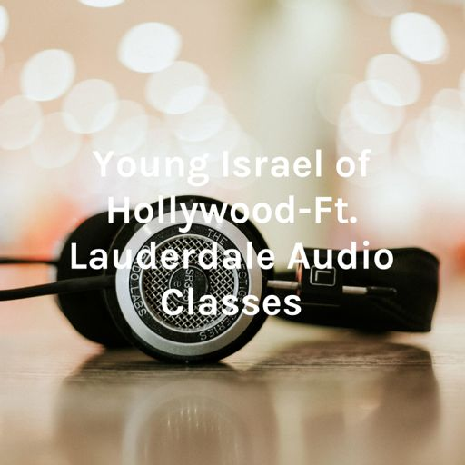 Cover art for podcast Young Israel of Hollywood-Ft. Lauderdale Audio Classes