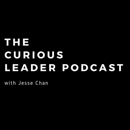Cover art for podcast The Curious Leader Podcast