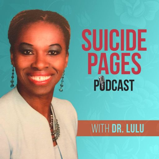 Cover art for podcast Suicide Pages with Dr. Lulu. The Podcast