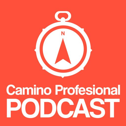 Cover art for podcast Camino Profesional | Desarrollo Personal Y Profesional