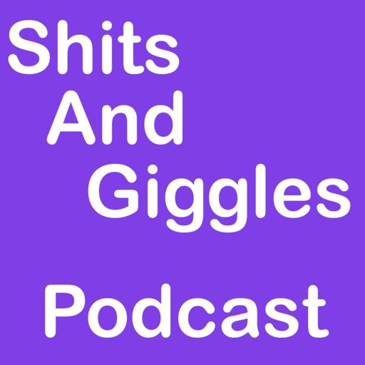 Cover art for podcast Shits And Giggles Podcast