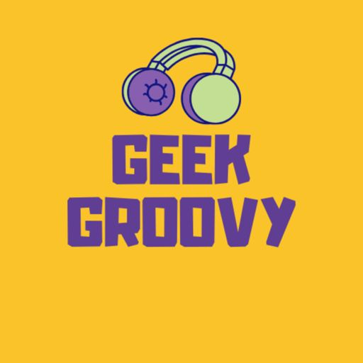 Cover art for podcast Geek Groovy
