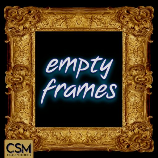 Cover art for podcast Empty Frames