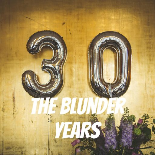 Cover art for podcast The Blunder Years