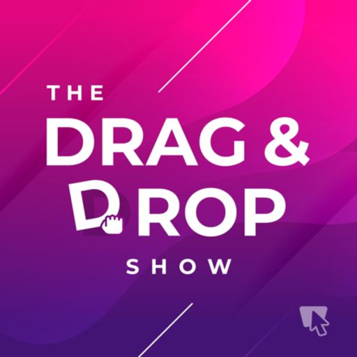 Cover art for podcast The Drag and Drop Show