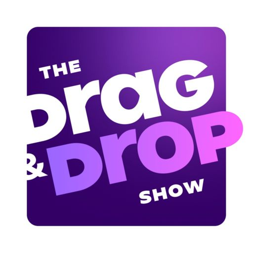 Cover art for podcast The Drag & Drop Show