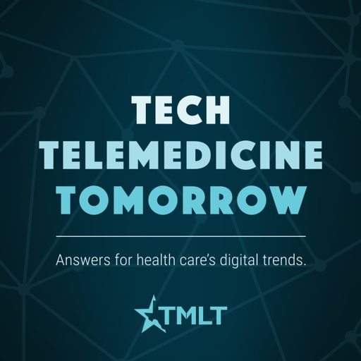 Cover art for podcast Tech Telemedicine Tomorrow : Answers for health care's digital trends