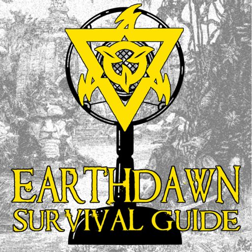 Cover art for podcast Earthdawn Survival Guide
