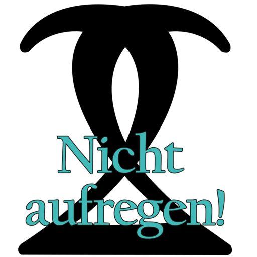 Cover art for podcast Nicht aufregen!