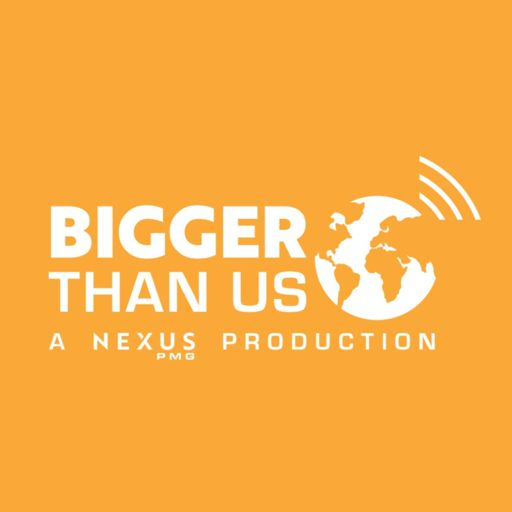 Cover art for podcast Bigger Than Us