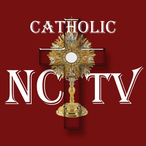 Cover art for podcast The Catholic NC TV Podcast