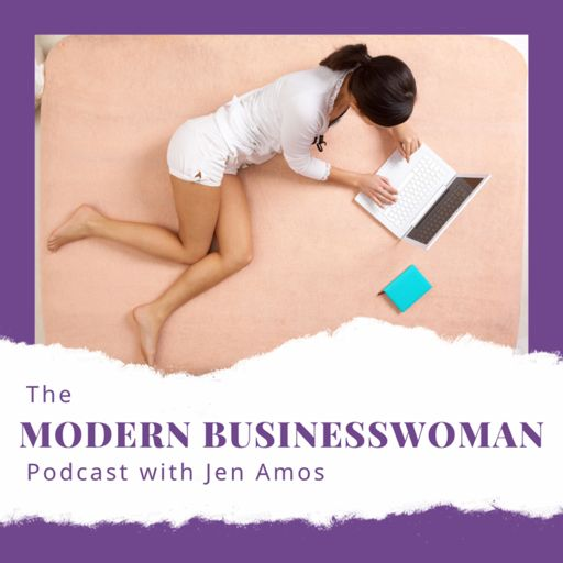 Cover art for podcast The Modern Businesswoman Podcast