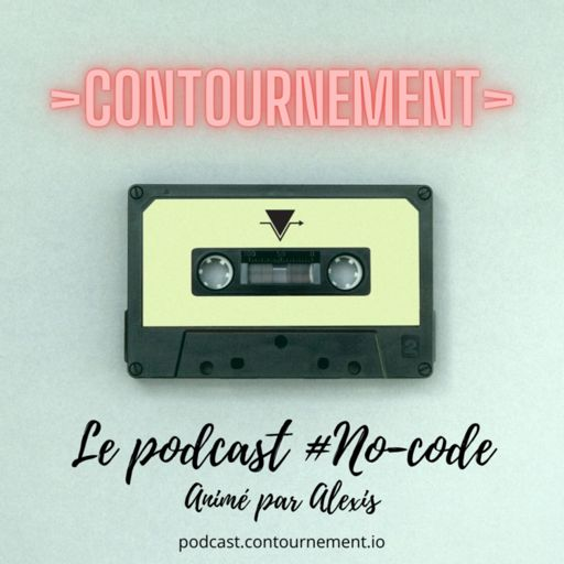 Cover art for podcast >Contournement> audio : le podcast no-code