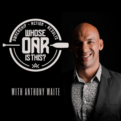 Cover art for podcast Whose OAR is This? with Anthony Waite