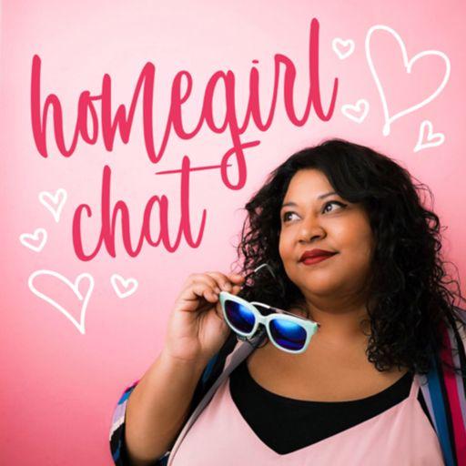 Cover art for podcast Homegirl Chat