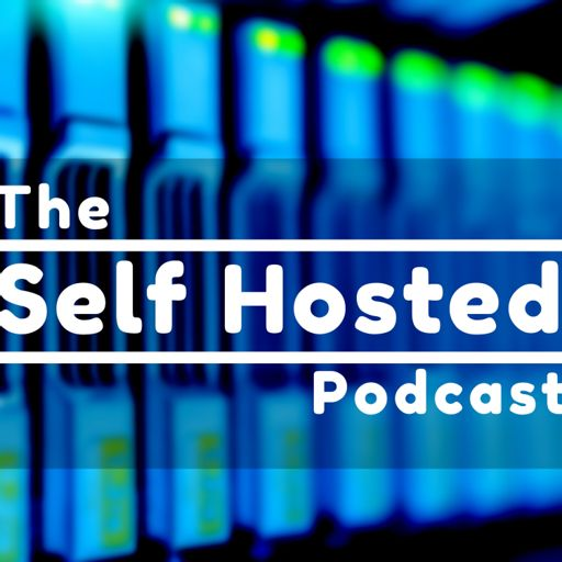 Cover art for podcast The Self Hosted Podcast