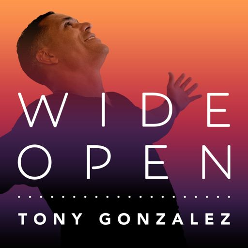 Cover art for podcast Wide Open with Tony Gonzalez