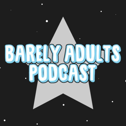 Cover art for podcast Barely Adults Podcast