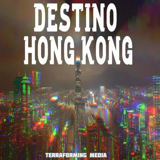 Cover art for podcast Destino Hong Kong
