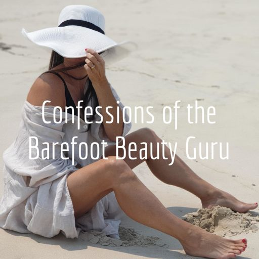 Cover art for podcast Confessions of a Barefoot Beauty Guru