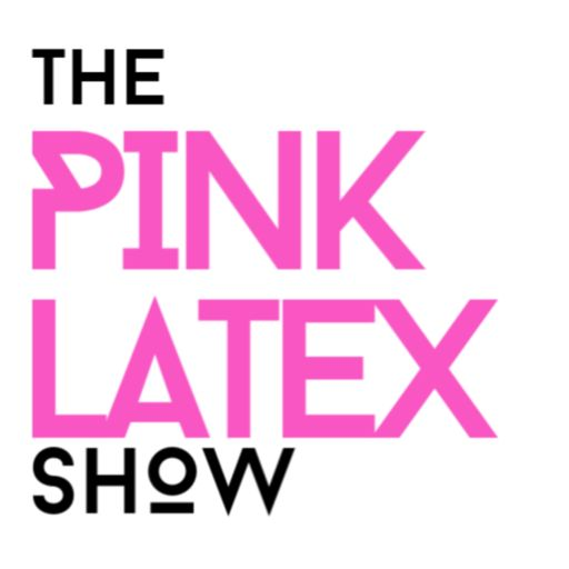 Cover art for podcast The Pinklatex Show
