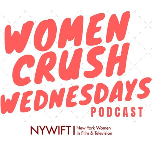Cover art for podcast Women Crush Wednesdays - New York Women In Film & Television