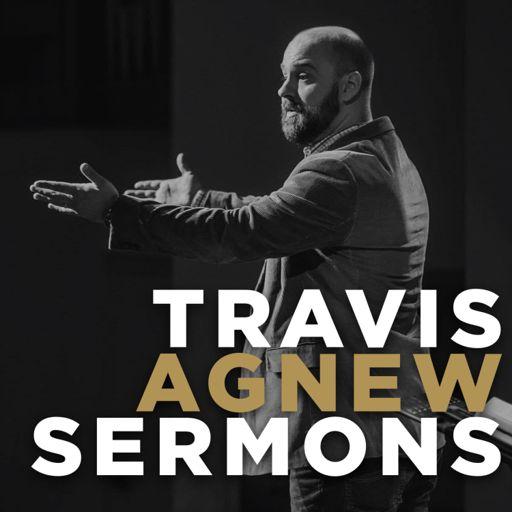 Cover art for podcast Travis Agnew Sermons