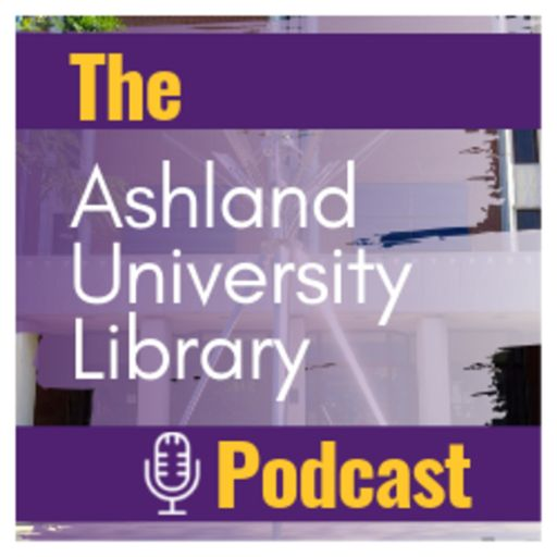 Cover art for podcast The Ashland University Library Podcast