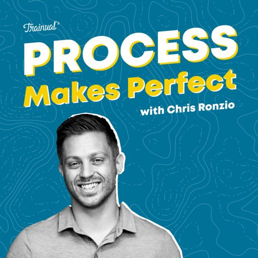 Cover art for podcast Process Makes Perfect w/Chris Ronzio