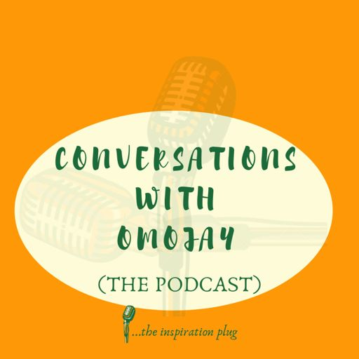 Cover art for podcast CONVERSATIONS WITH OMOJAY