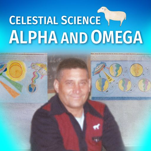 Cover art for podcast Celestial Science Alpha and Omega