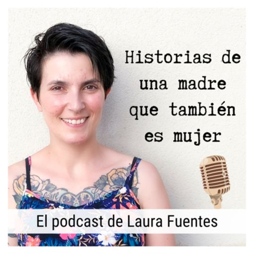 Cover art for podcast El podcast de Laura Fuentes