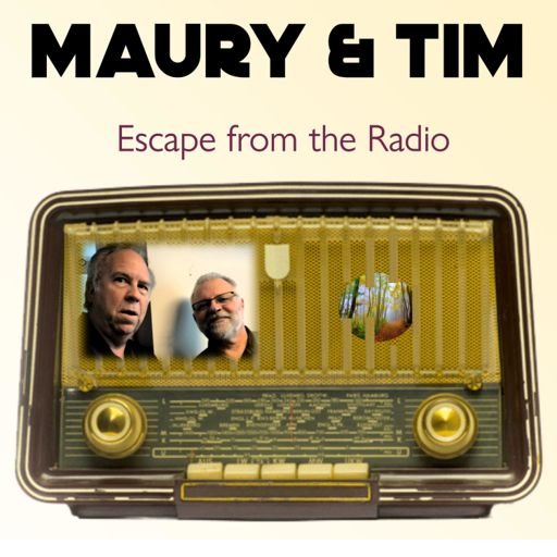 Cover art for podcast Maury & Tim Escape From The Radio