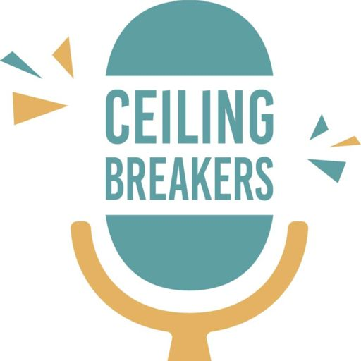 Cover art for podcast Ceiling Breakers
