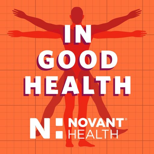 Cover art for podcast Novant Health In Good Health
