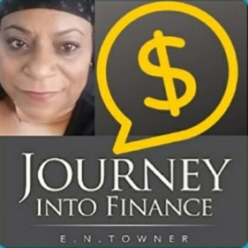 Cover art for podcast Journey Into Finance-A Mother's Finance Journey