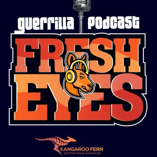 Cover art for podcast Guerrilla Podcast : Fresh Eyes