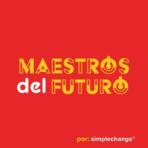 Cover art for podcast Maestros del Futuro