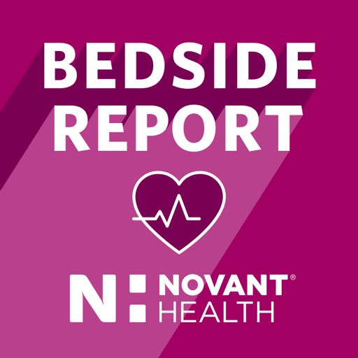 Cover art for podcast Novant Health Bedside Report